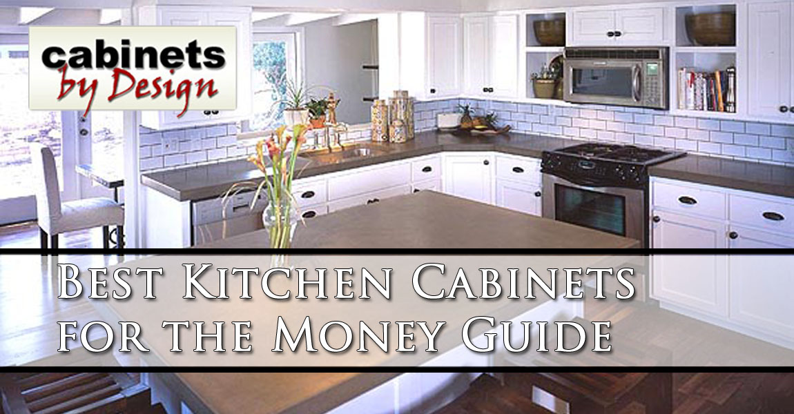 Best Kitchen Cabinets For The Money, Cabinets By Design